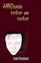 Boken ANNOlunda tankar om tankar av Anno Paananen